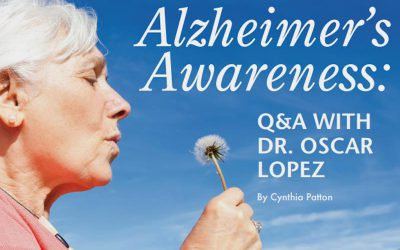 Alzheimer's Awareness: Q & A with Dr. Oscar Lopez